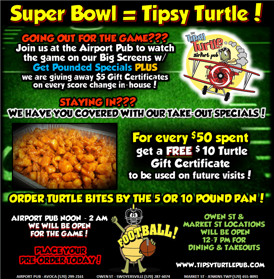 super bowl take out flyer 2019 tipsy turtle pub sports bar catering nepa. Black Bedroom Furniture Sets. Home Design Ideas